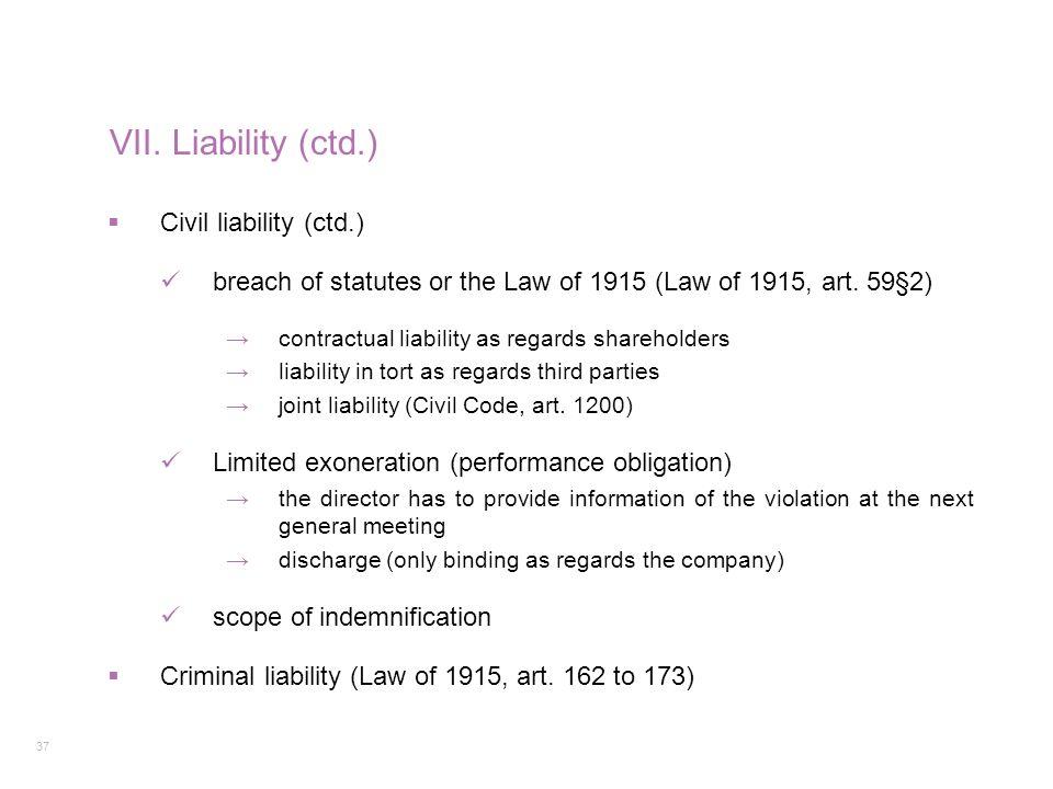 VII. Liability (ctd.) Civil liability (ctd.)