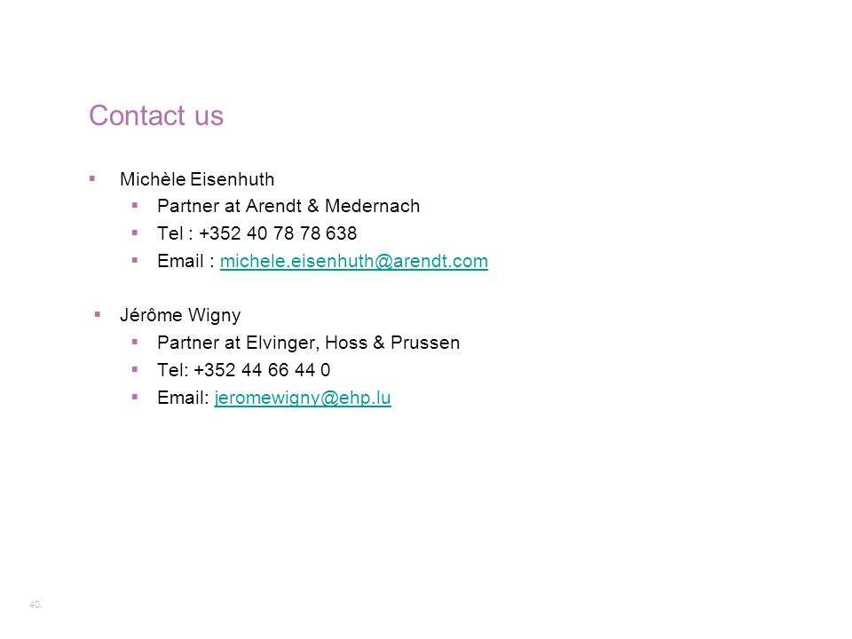 Contact us Michèle Eisenhuth Partner at Arendt & Medernach