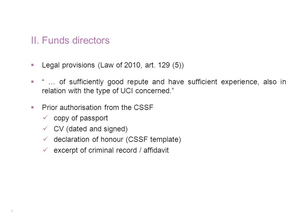 II. Funds directors Legal provisions (Law of 2010, art. 129 (5))