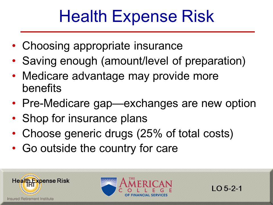 Health Expense Risk Choosing appropriate insurance