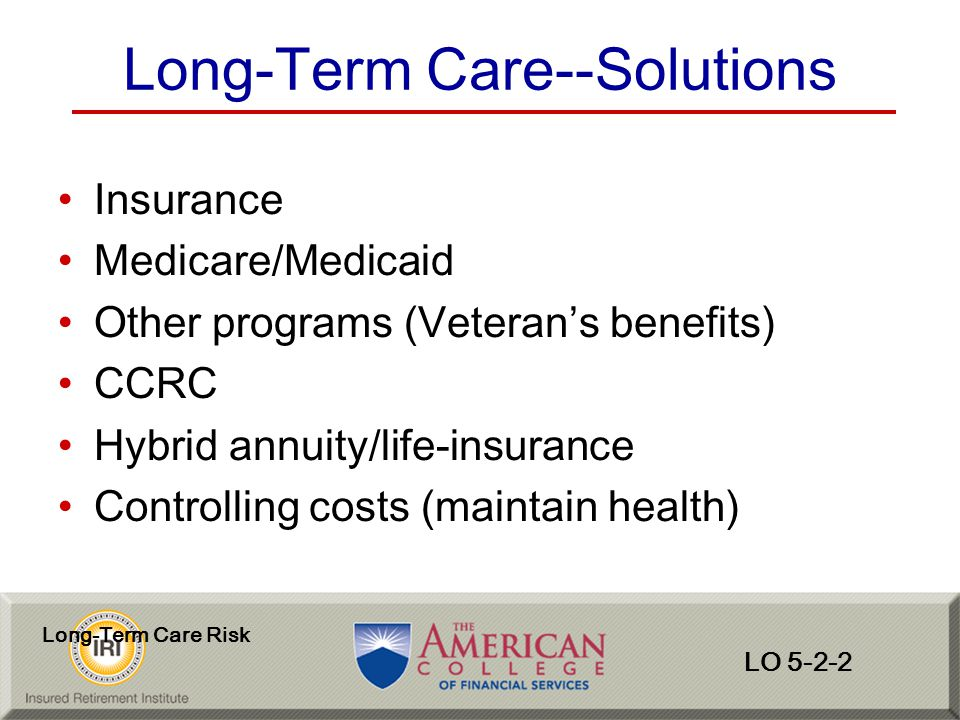 Long-Term Care--Solutions