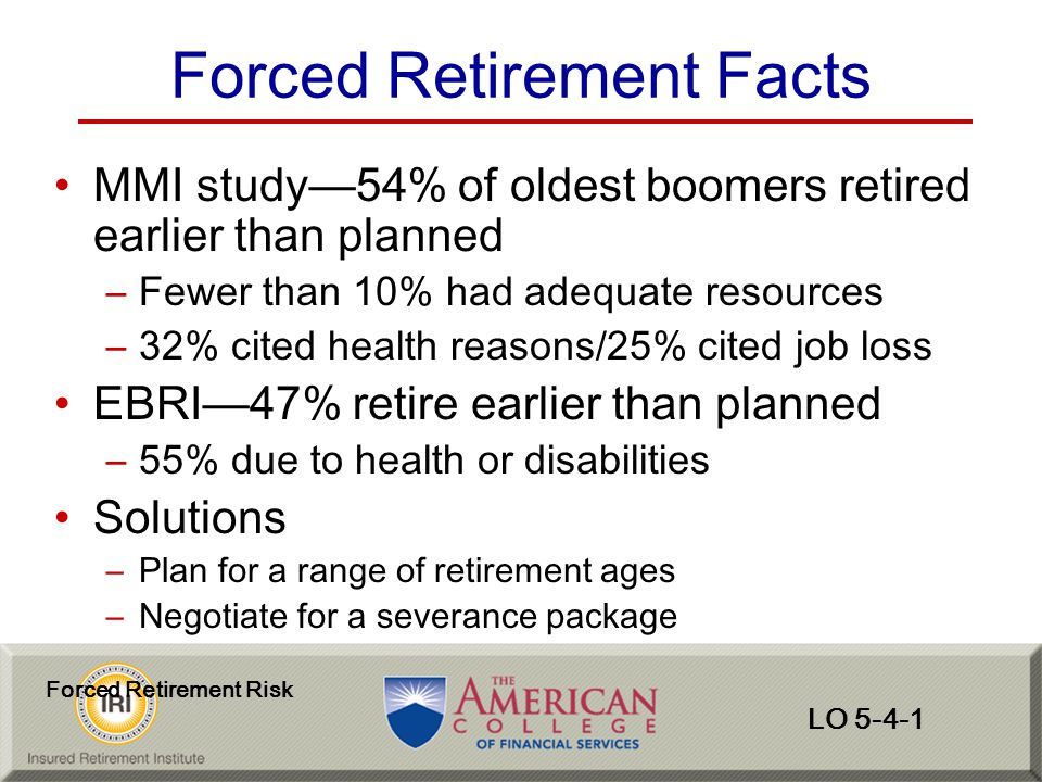 Forced Retirement Facts