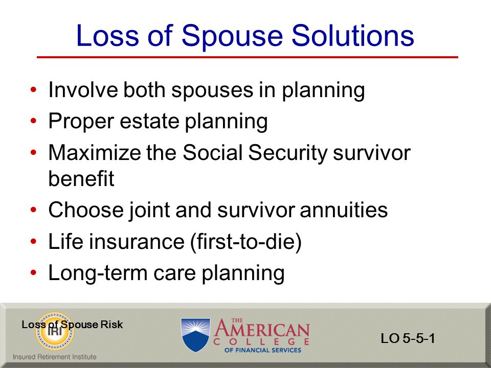 Loss of Spouse Solutions
