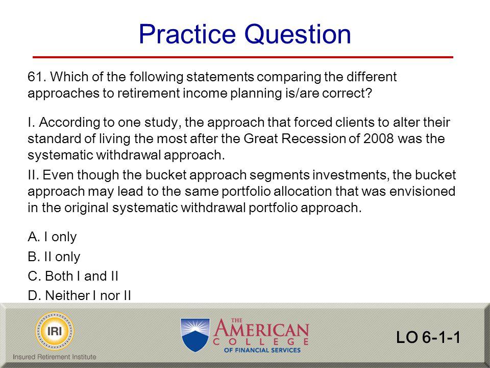 Practice Question LO 6-1-1