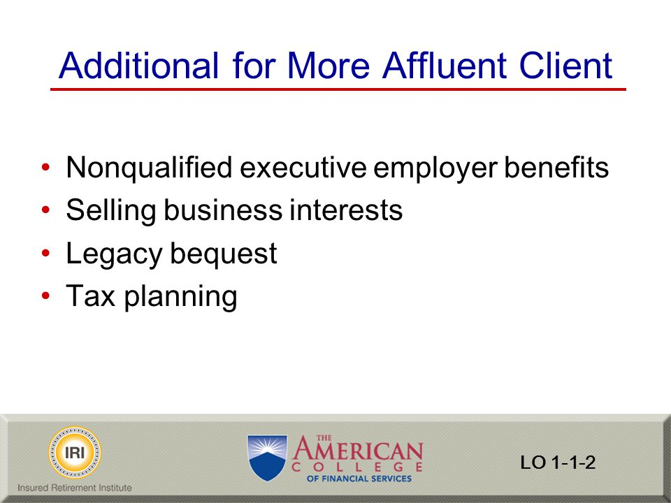 Additional for More Affluent Client