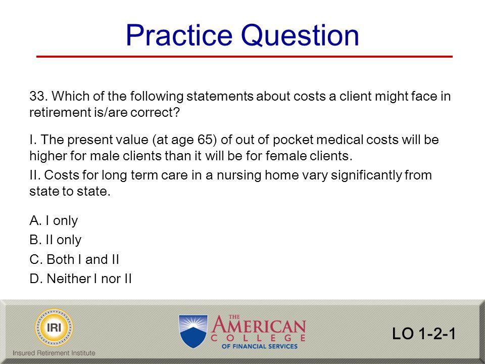 Practice Question LO 1-2-1