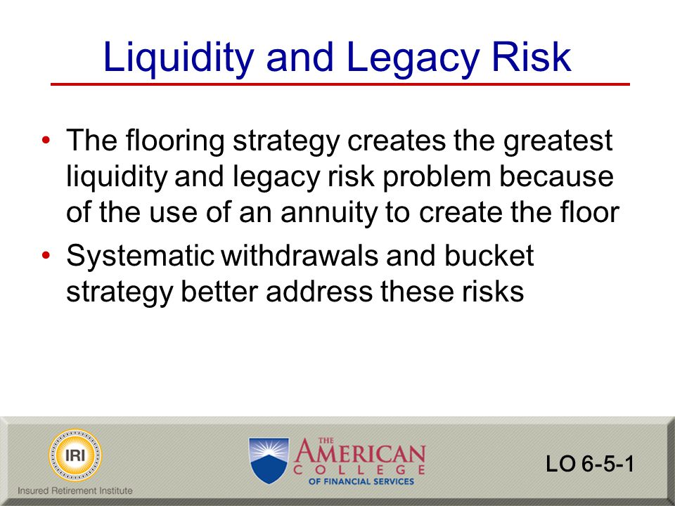 Liquidity and Legacy Risk