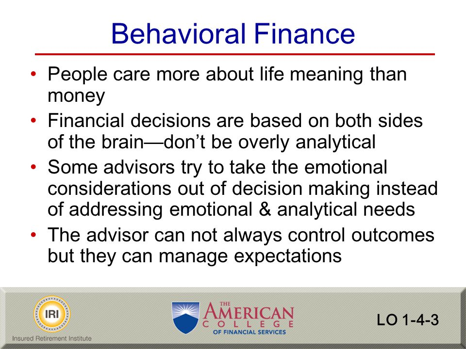 Behavioral Finance People care more about life meaning than money