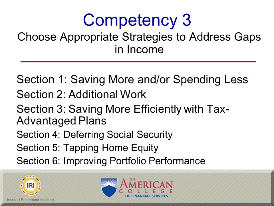 Choose Appropriate Strategies to Address Gaps in Income
