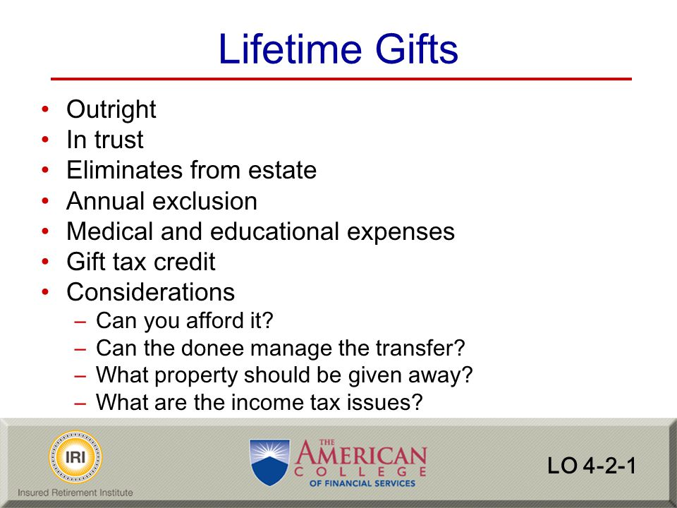 Lifetime Gifts Outright In trust Eliminates from estate