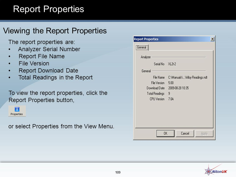 Report Properties Viewing the Report Properties