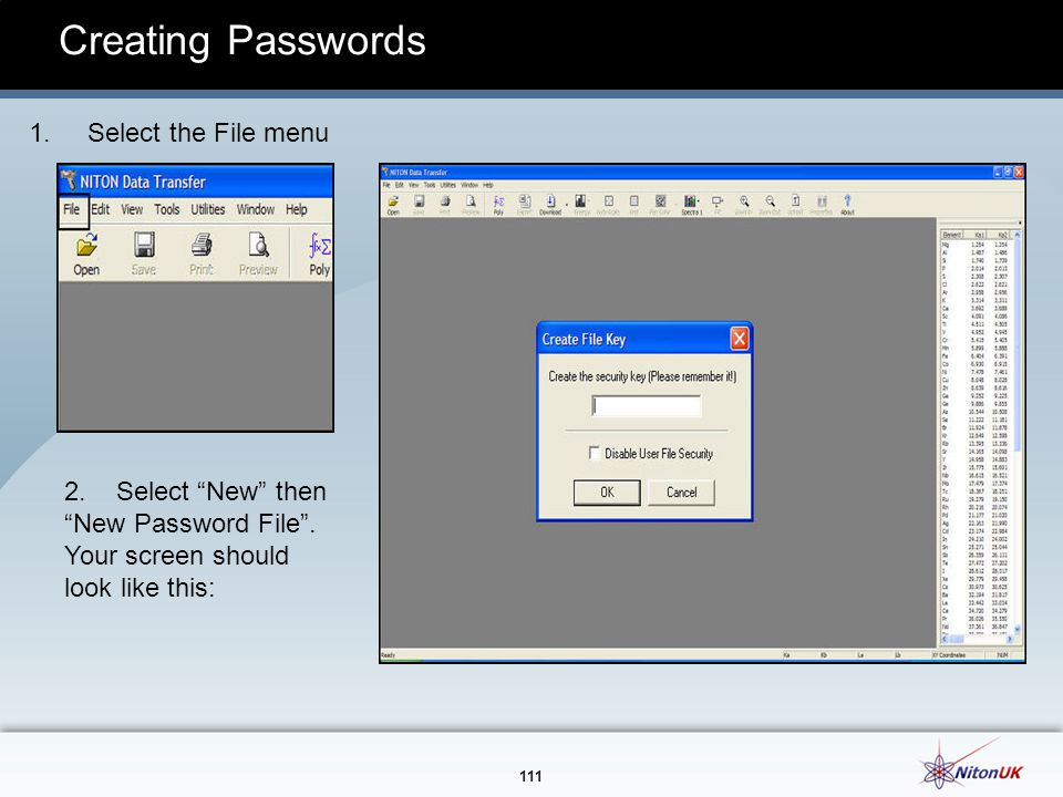 Creating Passwords 1. Select the File menu