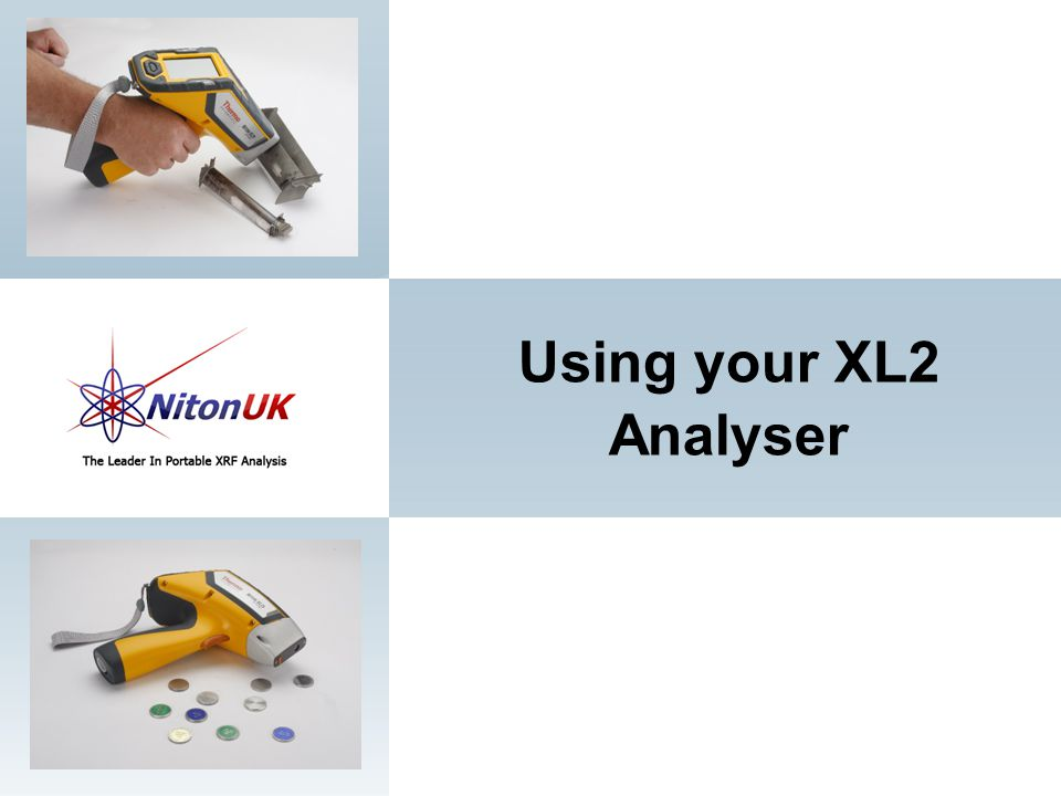Using your XL2 Analyser 33