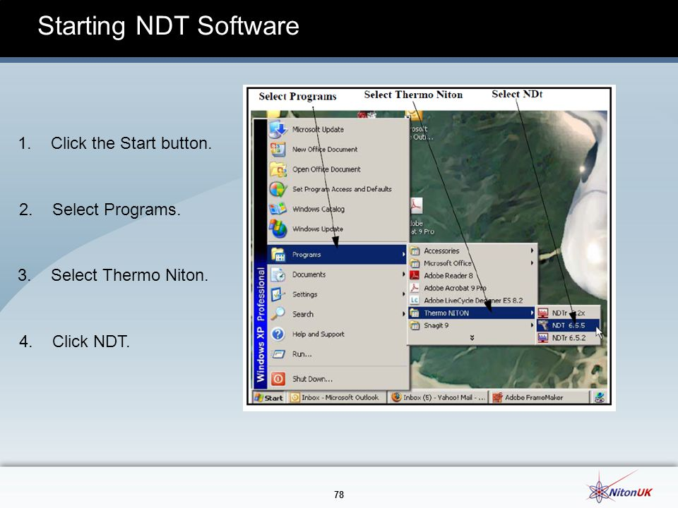 Starting NDT Software 1. Click the Start button. 2. Select Programs.