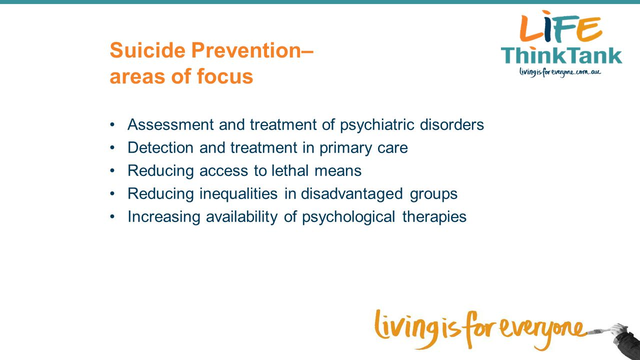 Suicide Prevention– areas of focus