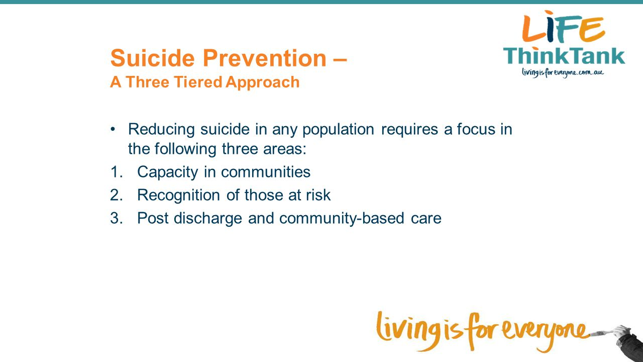 Suicide Prevention – A Three Tiered Approach