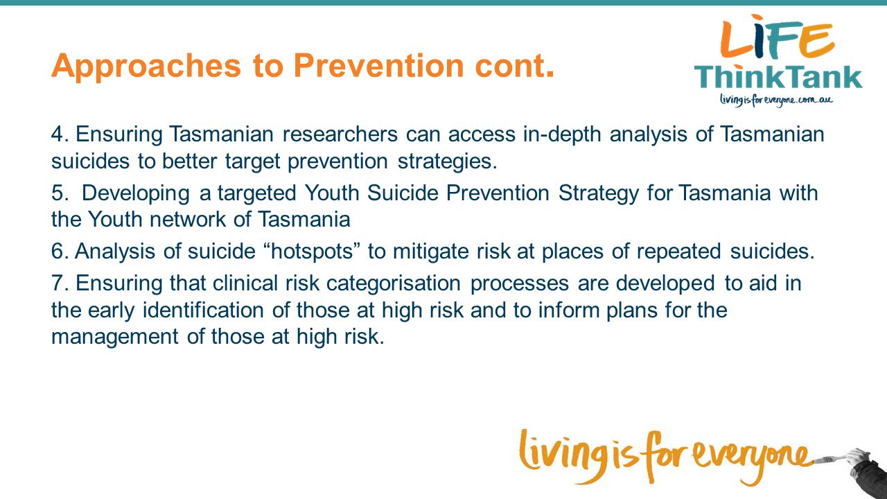 Approaches to Prevention cont.