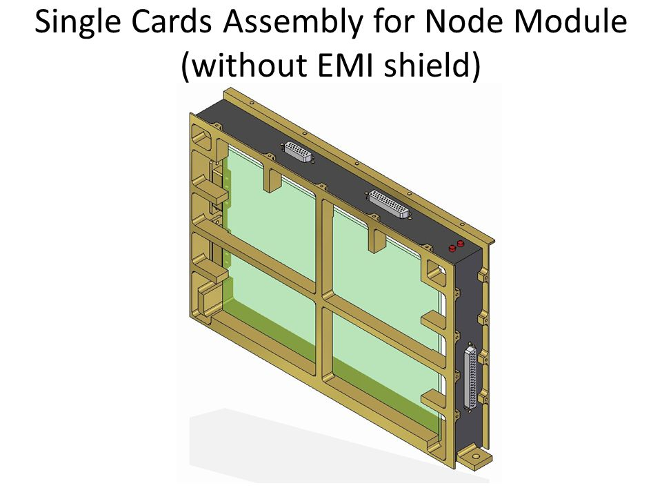 Single Cards Assembly for Node Module