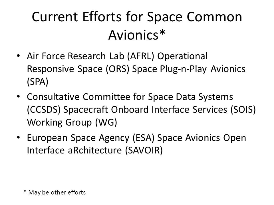 Current Efforts for Space Common Avionics*