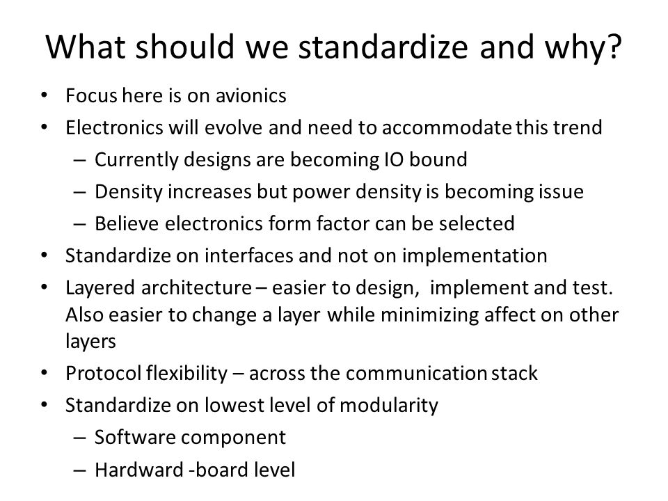 What should we standardize and why