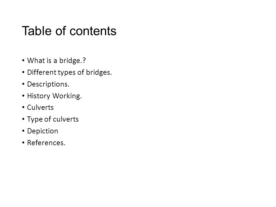 Table of contents What is a bridge. Different types of bridges.