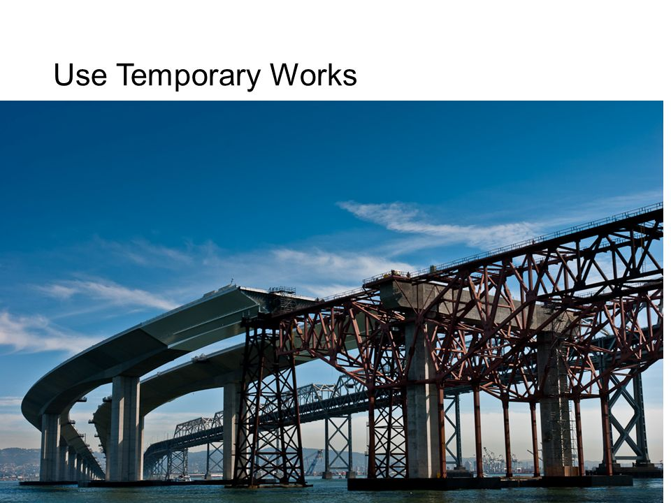 Use Temporary Works