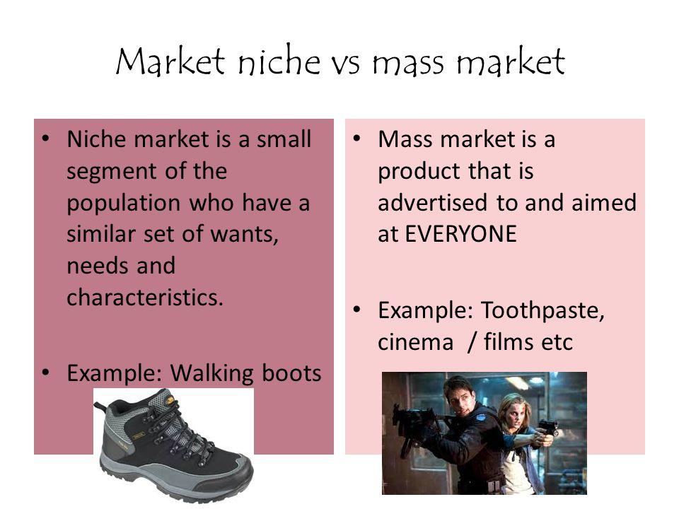 Market niche vs mass market