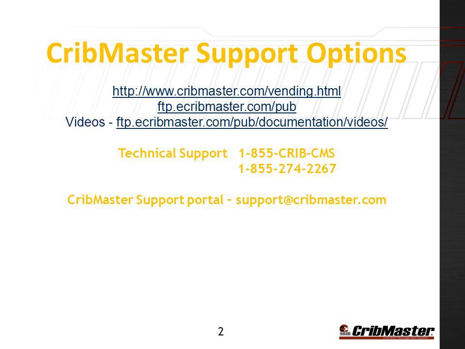 CribMaster Support Options http://www.cribmaster.com/vending.html