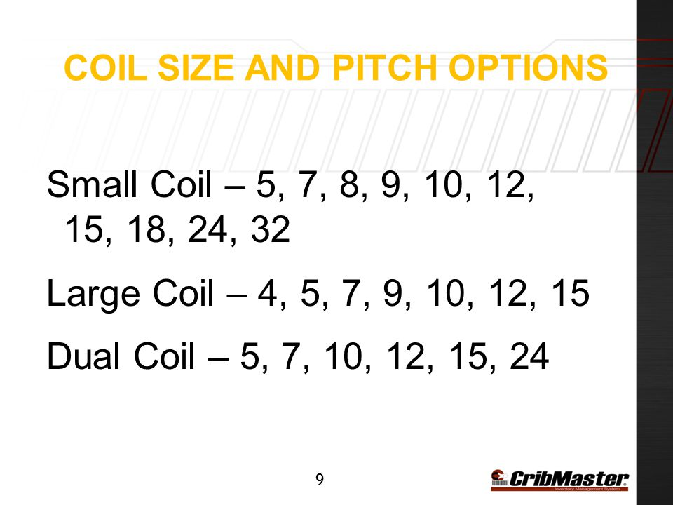 coil size and pitch options