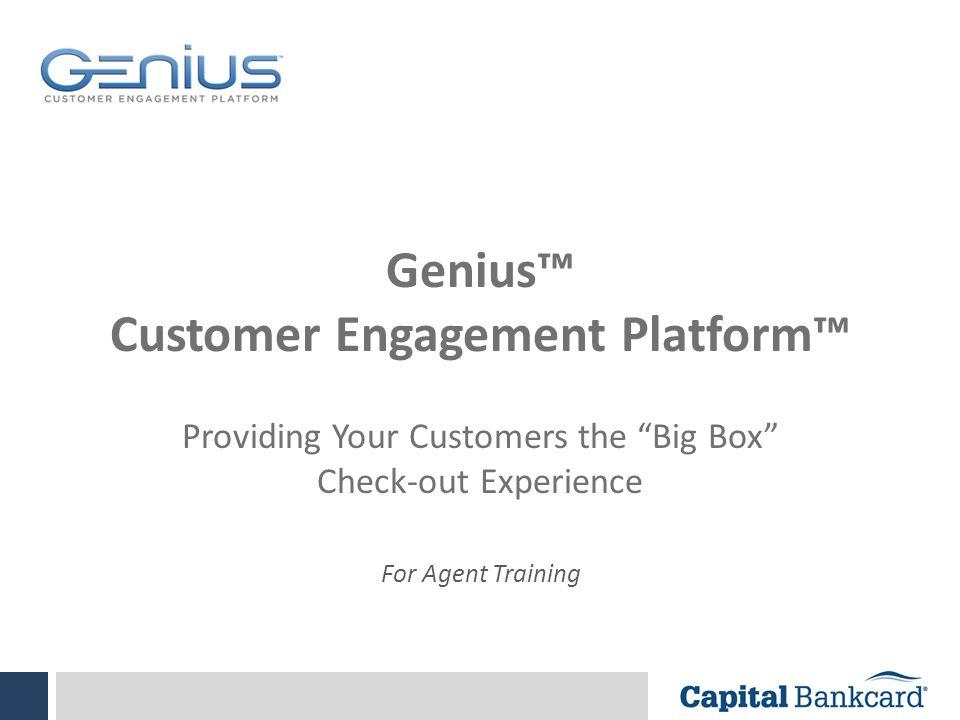 Genius™ Customer Engagement Platform™