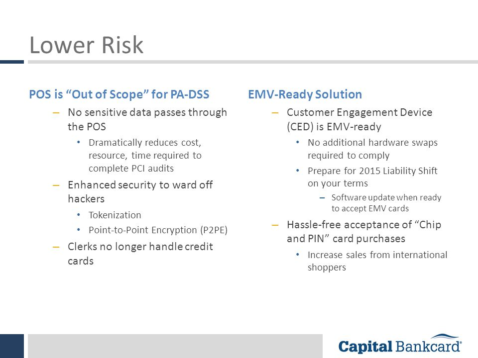 Lower Risk POS is Out of Scope for PA-DSS EMV-Ready Solution