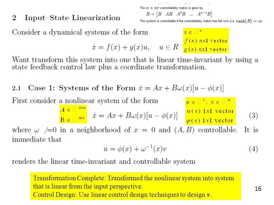 Transformation Complete: Transformed the nonlinear system into system that is linear from the input perspective.