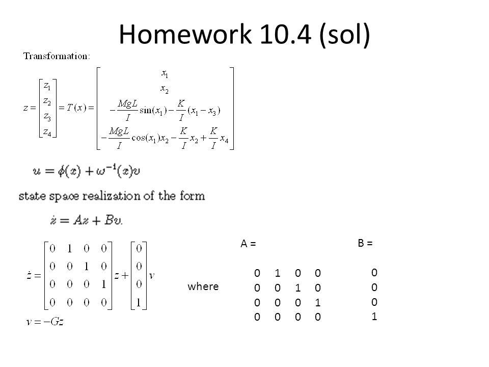 Homework 10.4 (sol) A = 0 1 0 0. 0 0 1 0. 0 0 0 1. 0 0 0 0.