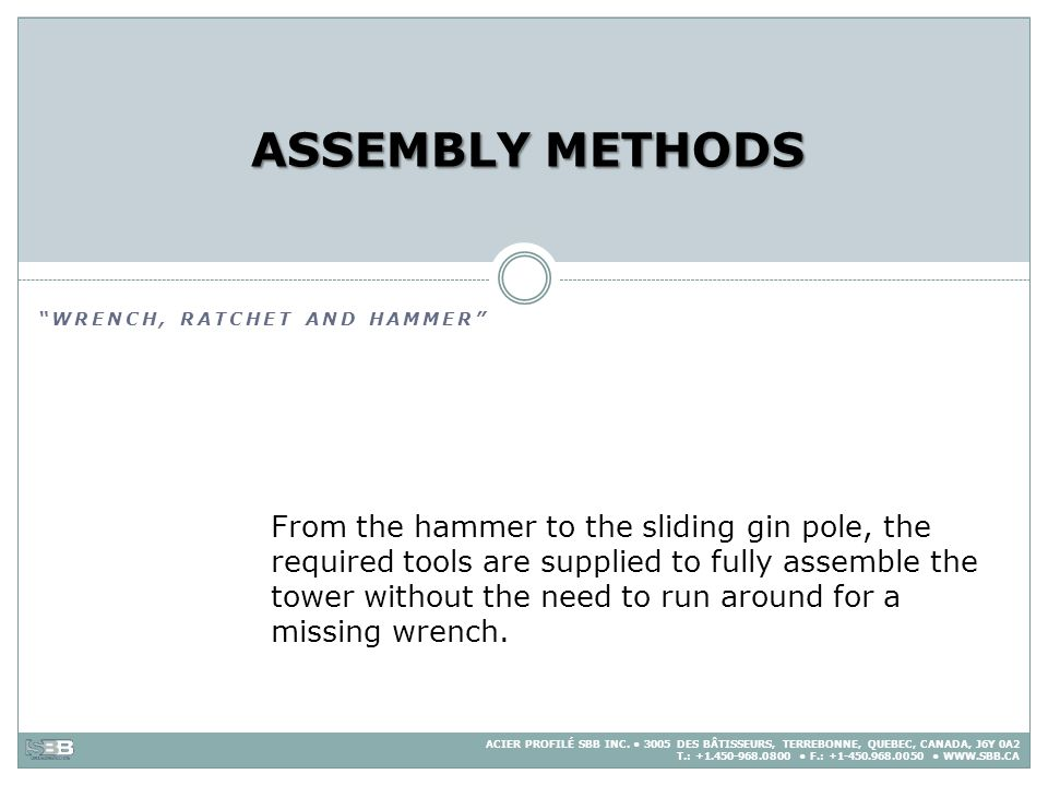 ASSEMBLY METHODS Wrench, ratchet and Hammer