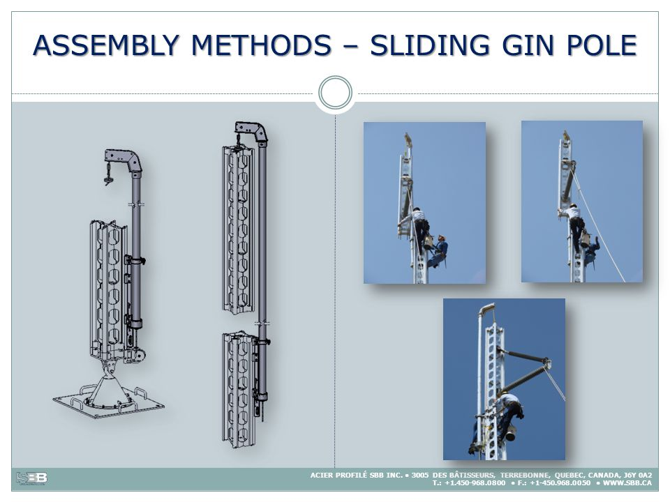 ASSEMBLY METHODS – SLIDING GIN POLE