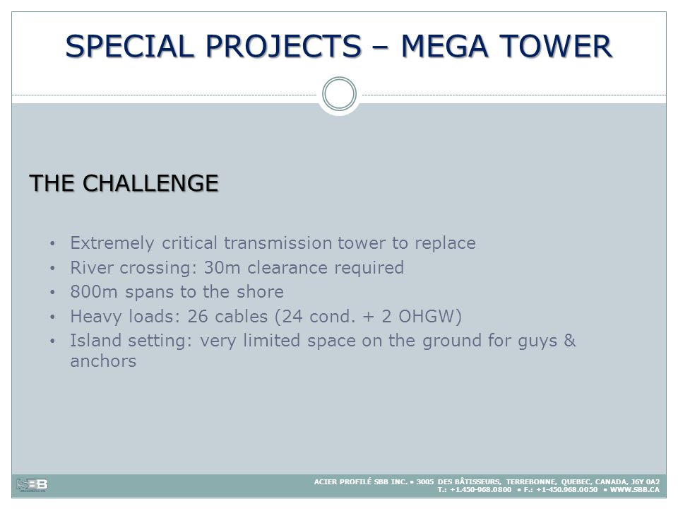 SPECIAL PROJECTS – MEGA TOWER