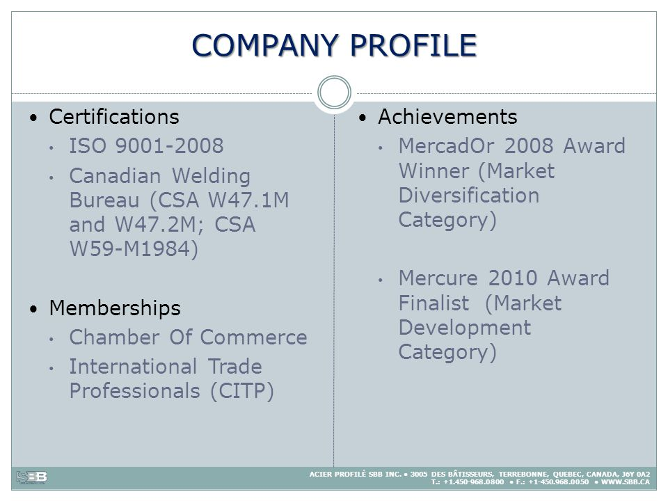 COMPANY PROFILE Certifications ISO 9001-2008