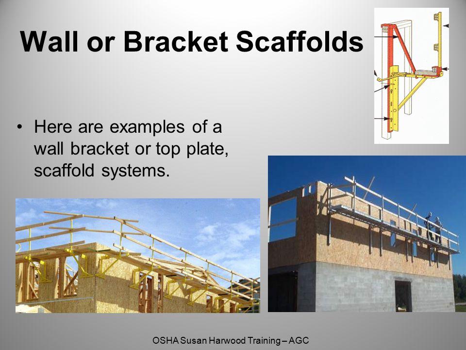 Wall or Bracket Scaffolds