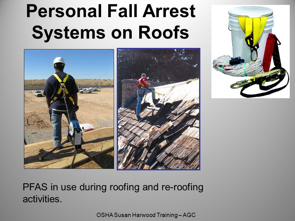 Personal Fall Arrest Systems on Roofs