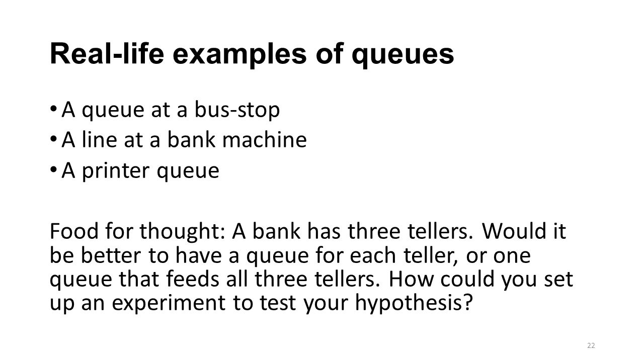 Real-life examples of queues