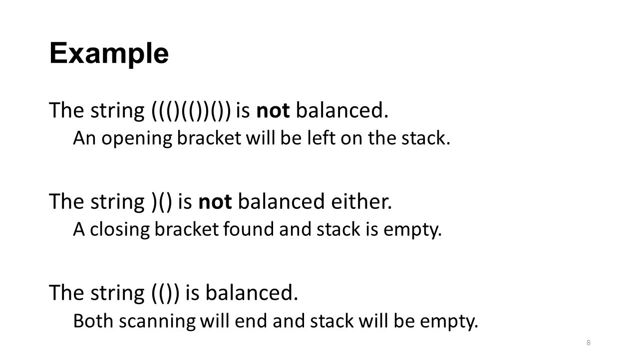 Example The string ((()(())()) is not balanced.