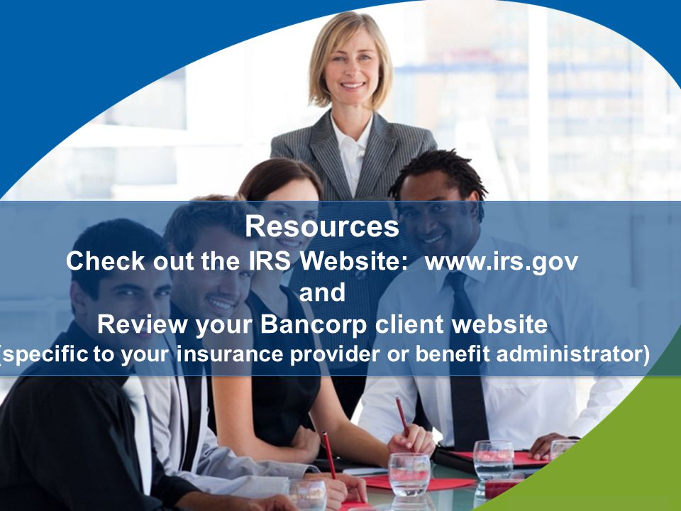 Check out the IRS Website: www.irs.gov