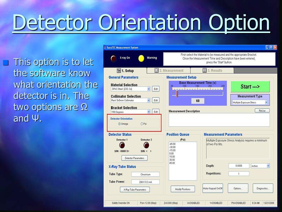 Detector Orientation Option