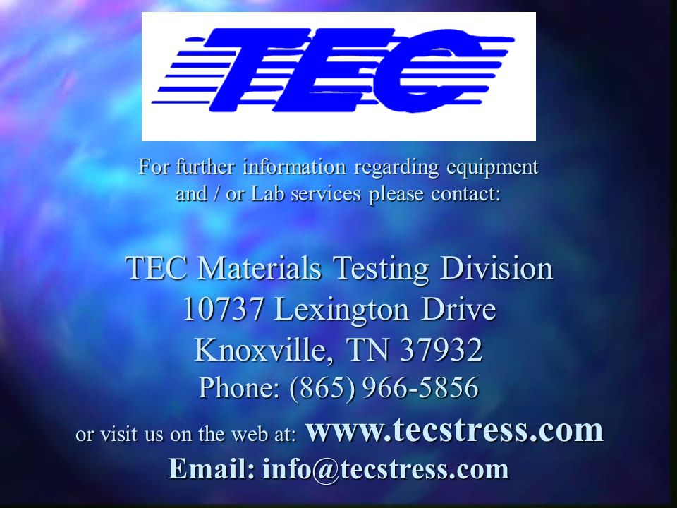 TEC Materials Testing Division 10737 Lexington Drive