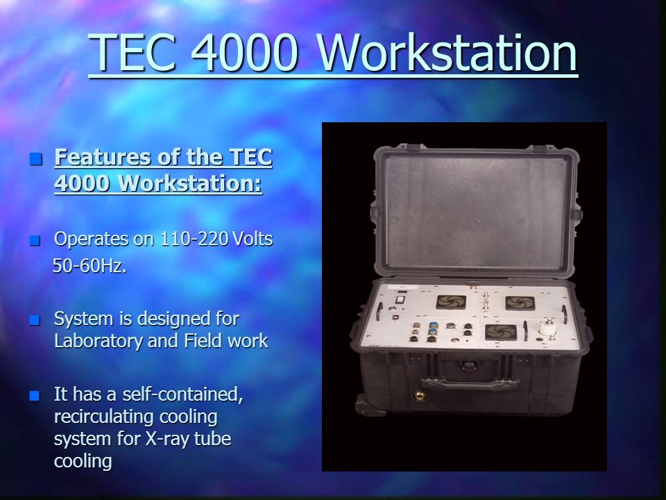 TEC 4000 Workstation Features of the TEC 4000 Workstation: