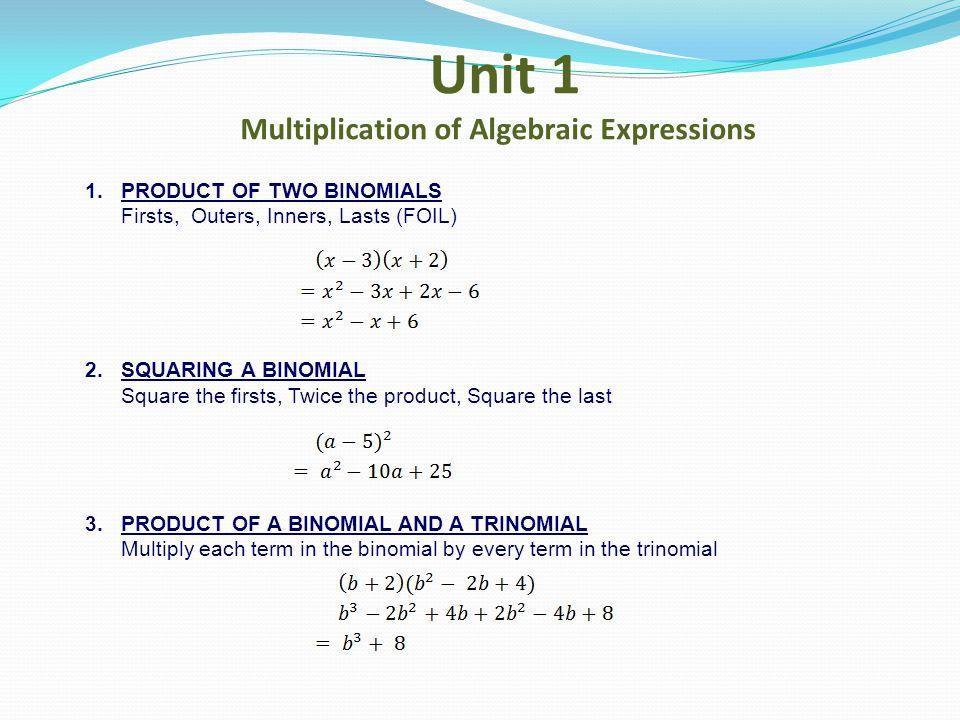 Unit 1 Multiplication of Algebraic Expressions