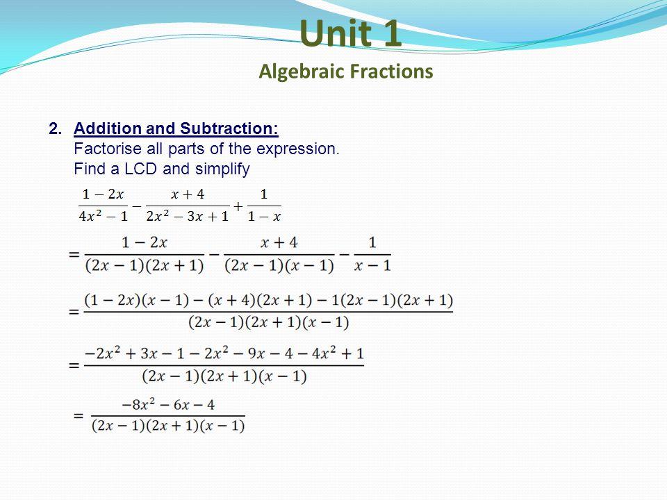Unit 1 Algebraic Fractions