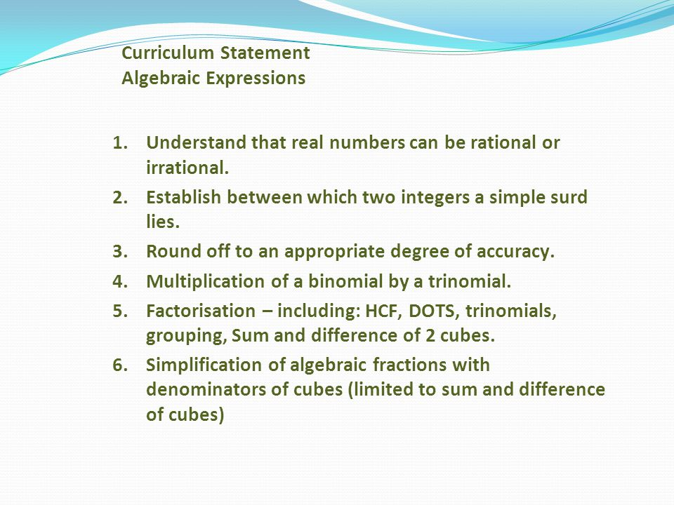 Curriculum Statement Algebraic Expressions