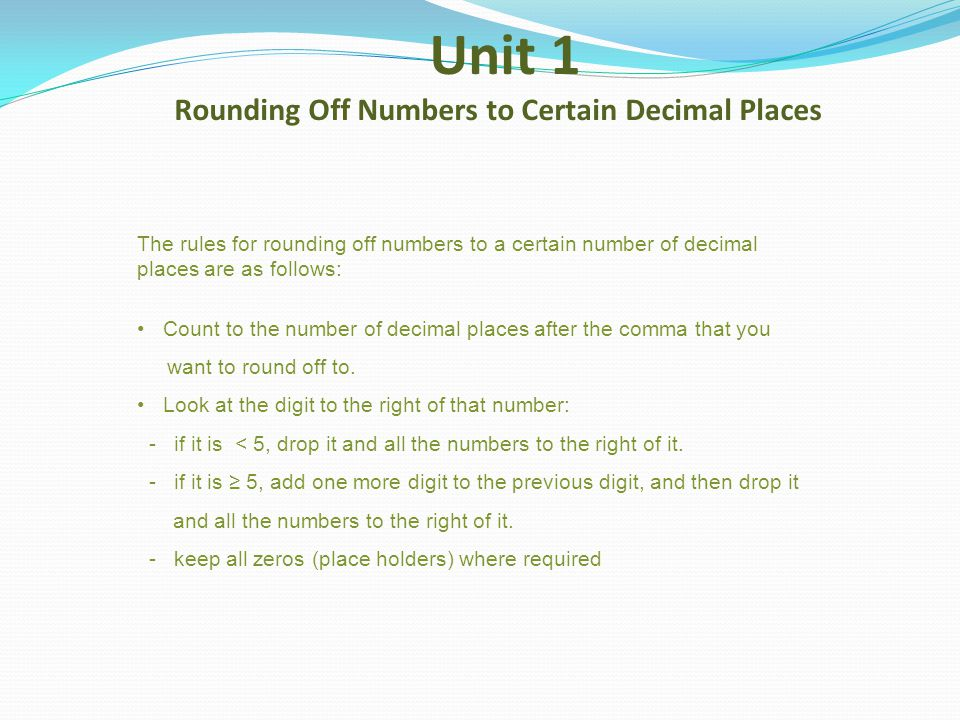 Unit 1 Rounding Off Numbers to Certain Decimal Places