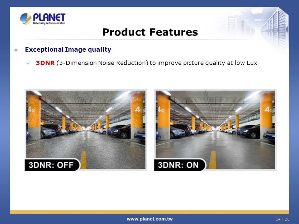 Product Features Exceptional Image quality